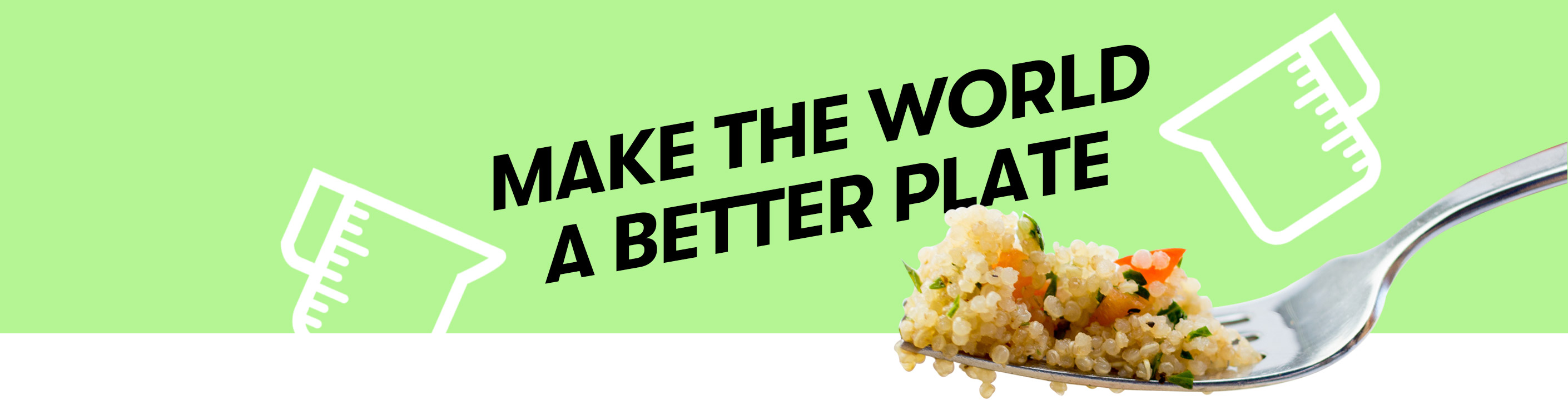 Make The World A Better Plate